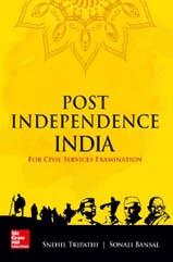 Post independence civil service snehil tripathi
